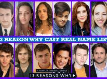 13 Reasons Why Cast Real Name, Real Life, Netflix Series, Story Plot, Crew Members