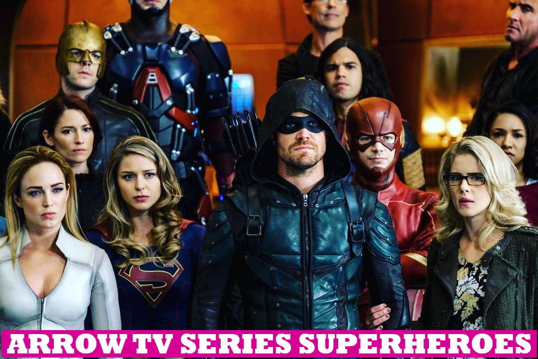 Arrow TV Series Superheroes