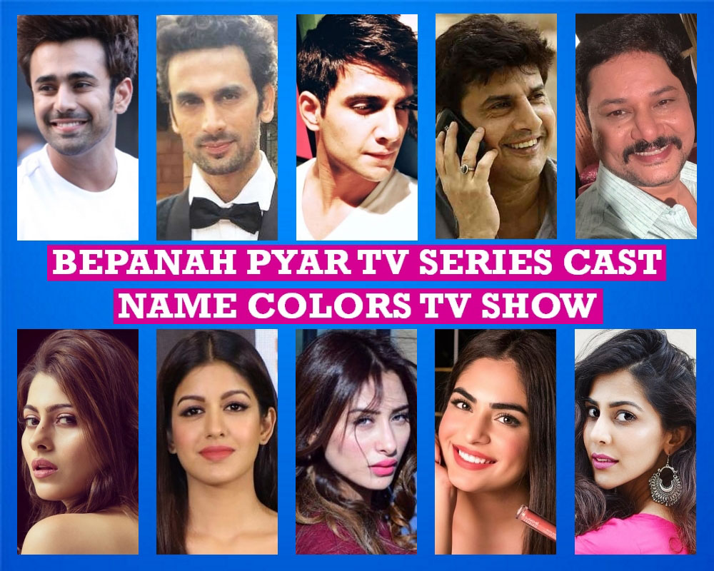 Bepanah Pyar TV Series Cast Name, Colors TV Show, Premise