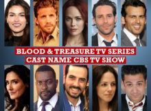 Blood and Treasure TV Series Cast Name, CBS TV Show, Crew Members, Genre, Timing, Premier, Images, Pictures, More