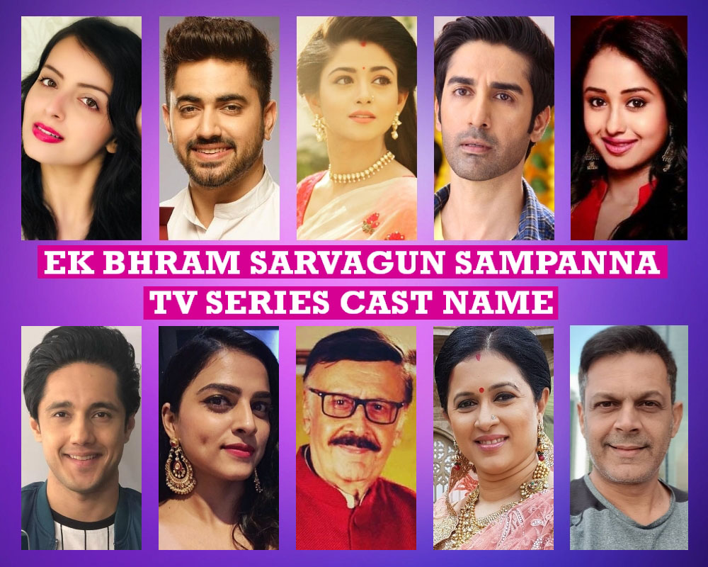 Ek Bhram Sarvagun Sampanna TV Series Cast Name, Story, Star Plus,Cre