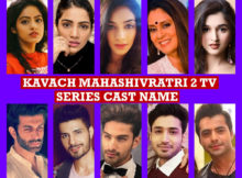 Kavach Mahashivratri 2 TV Series Cast Name, Colors, Crew Members, Story Premise, Premier, Timing, Genre, Wiki, More