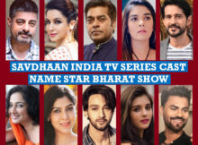 Savdhaan India TV Series Cast Name List 1, Crew Members, Star Bharat Show, Genre, Wiki, Story Premise, Timing, Start, Premier, Images, Pictures, More