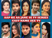 Aap Ke Aa Jane Se TV Series Cast Name, Zee TV Show, Crew Members, Wiki, Timing, Start Date, Genre, Premier, Pictures and More