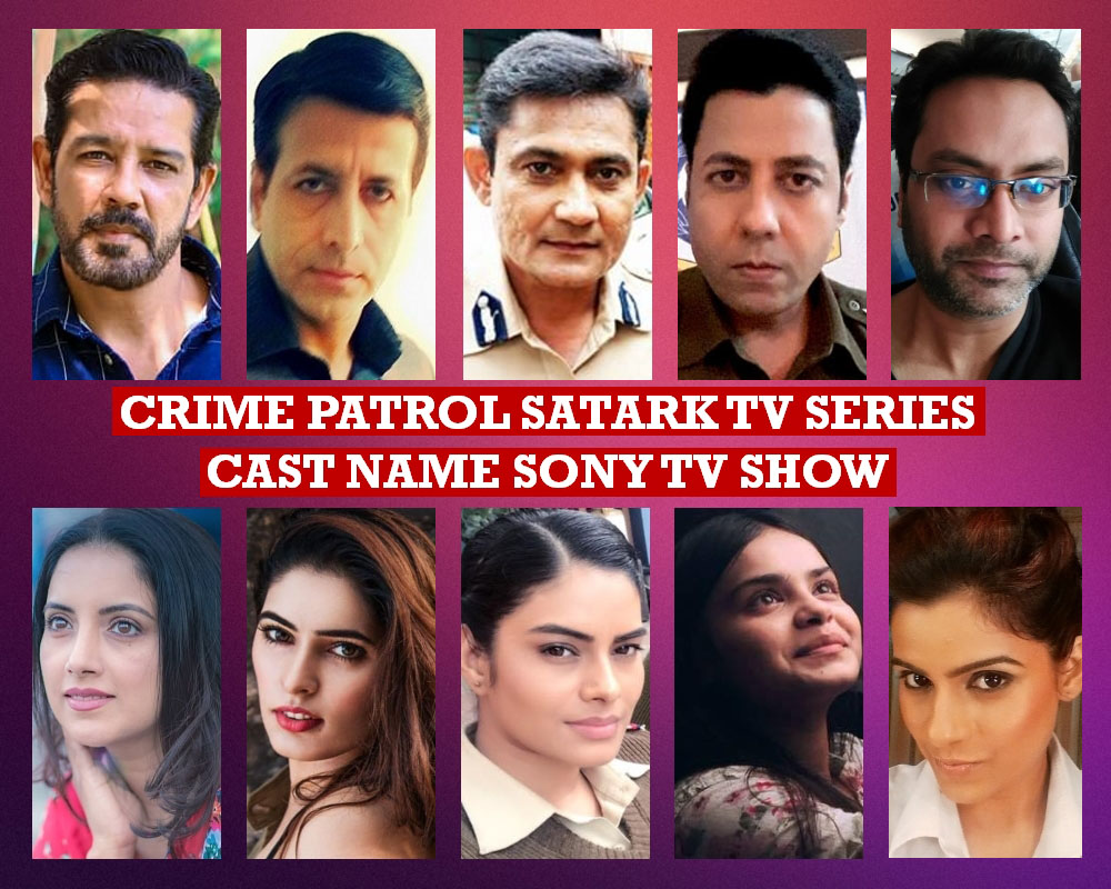 Crime Patrol Satark Cast Name, Sony TV Series, Crew, Timing, Genre, Story Premise, Wiki, Start, Pictures and More