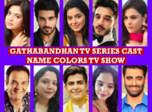 Gathabandhan TV Series Cast Name, Colors TV Show, Crew Members, Wiki, Genre, Story Premise, Timing, Start Date, Images and More