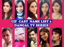 CIF Cast Name List 2, Dangal TV Show, Crew Members, Wiki, Genre, Start, Story Based, Timing, TV Series, Images, IMDb and More