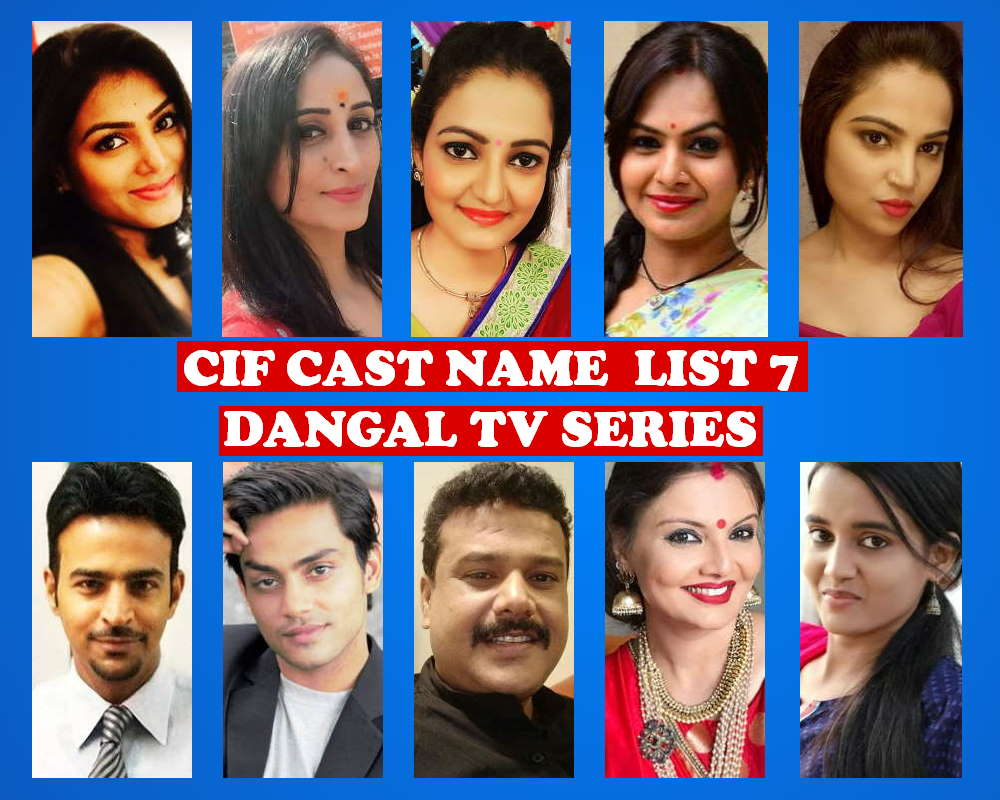 CIF Cast Real Name 7, Dangal TV, Crew, Wiki, Genre, Full Stars, Start, Story Based, Timing, TV Show, Premier, Schedule, Images and Pictures