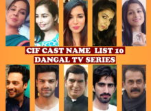 CIF Full Cast Real Name List 10, Crew, Wiki, Dangal TV Series, Genre, Start, Story Base, Timing, Images, IMDb, Pictures