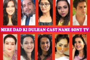 Mere Dad Ki Dulhan Cast Name, Sony TV Series, Crew, Genre, Start, Timing, Premier, Wiki, Images, Pics