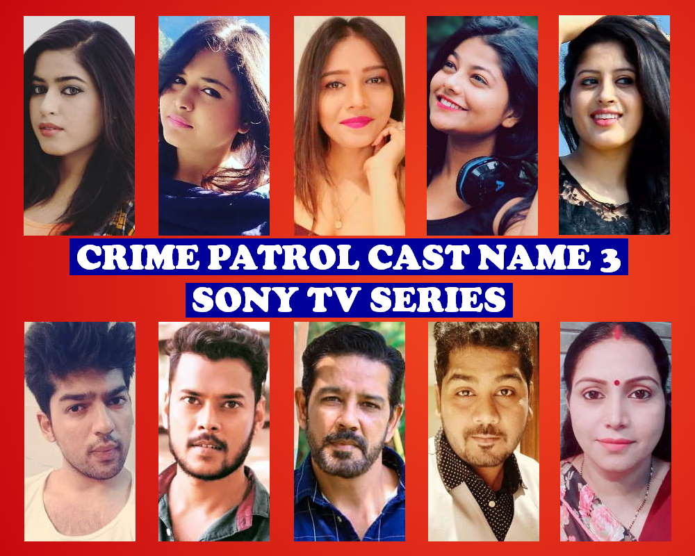 Crime Patrol Cast Name 3, Sony TV Series, Genre, Wiki, Crew, Timing, Premier, Schedule, Story Base, Images and Pictures