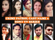 Crime Patrol Cast Name 6, Sony TV Series, Crew, Schedule, Start, Story Base, Premier, Timing, Genre, Wiki, Full Stars, Photos and Images