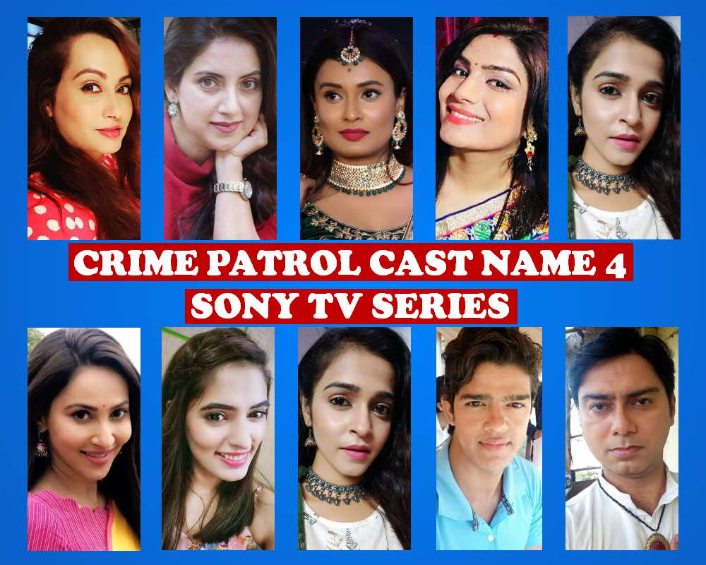 Crime Patrol Cast Name List 4, Sony TV Series, Premise, Crew, Schedule, Start, Premier, Timing, Genre, Wiki, Full Stars, IMDb, Images, More