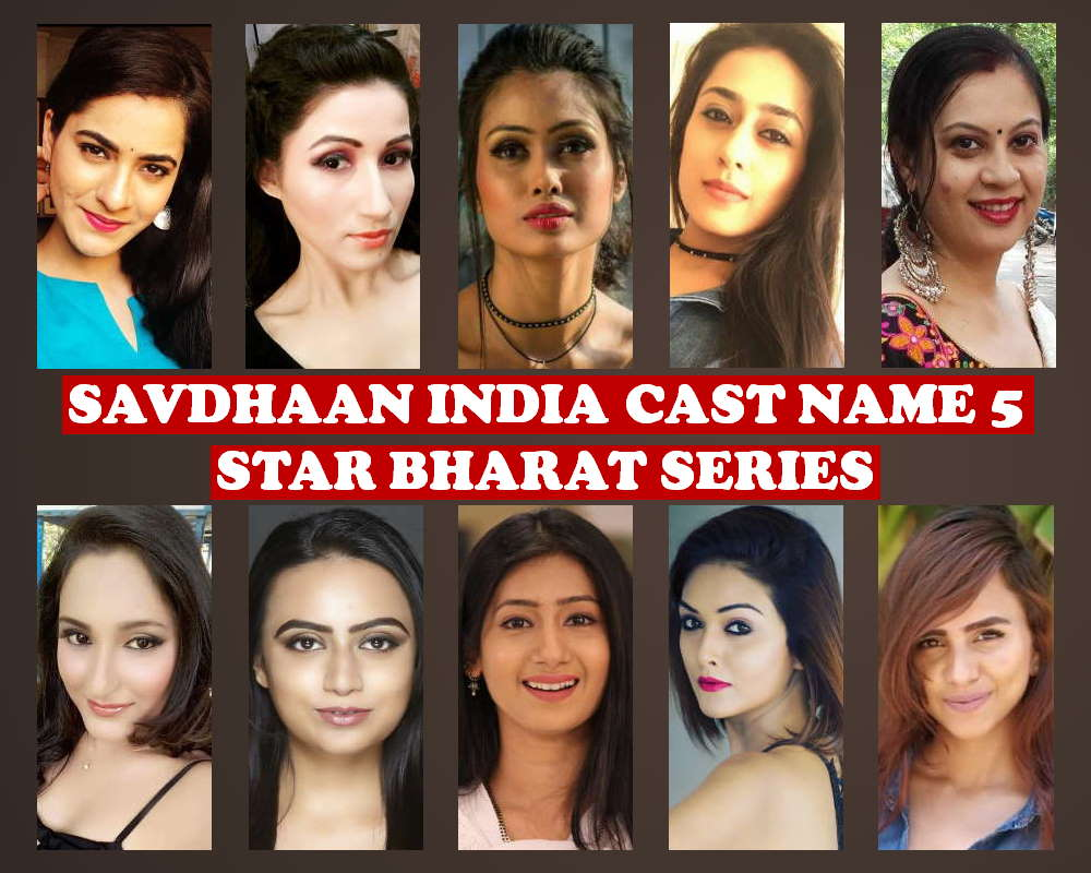Savdhaan India Cast Name 5, Star Bharat TV Series, Crew, Wiki, Genre, Timing, Start, Premier, Schedule, Story Base, Images