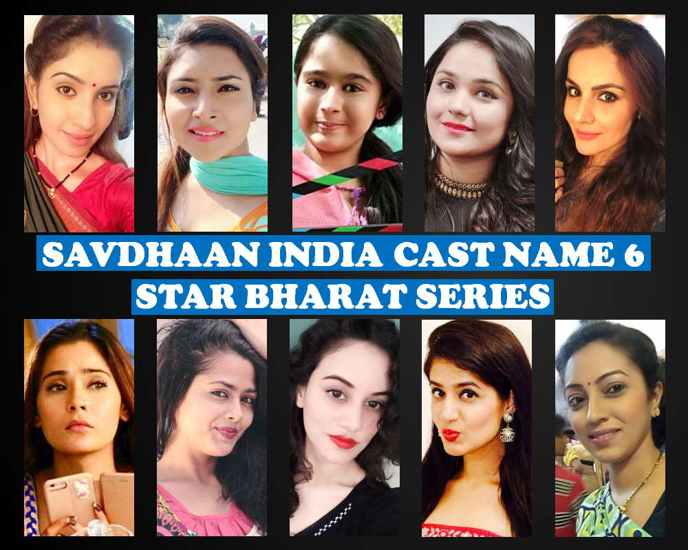 Savdhaan India Cast Name 6, Star Bharat TV Series, Crew, Wiki, Genre, Timing, Start, Premier, Schedule, Story Base, Images