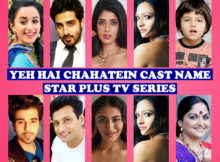 Yeh Hai Chahatein Cast Name, Star Plus TV Series, Wiki, Story Premise, Crew, Timing, Genre, Pictures