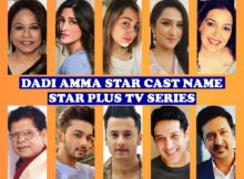 Dadi Amma Maan Jaao Cast Real Name, Star Plus TV Series, Start, Wiki, Images, Crew, Genre, Timing, Premier, More