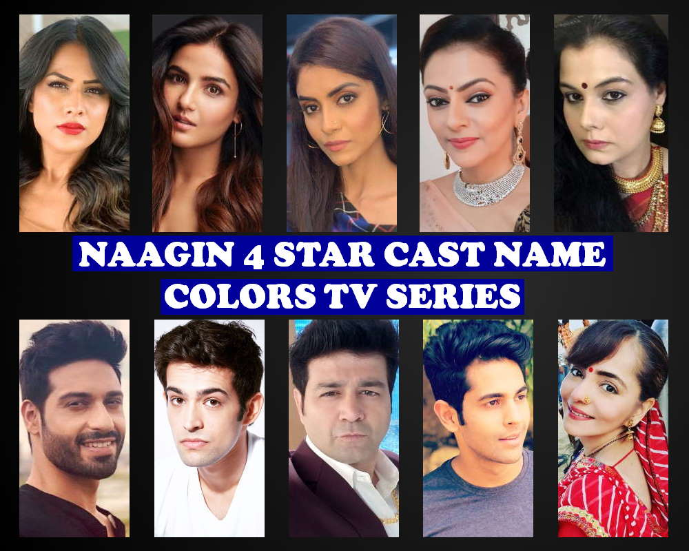 Naagin 4 Cast Real Name, Crew, Colors TV Show, Story Premise, Wiki, Genre, Premier, Timing, Start Date, Images