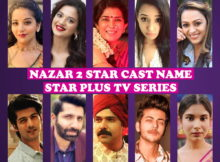 Nazar 2 Cast Name, Star Plus TV Series, Crew, Premise, Premier, Timing, Genre, Wiki, Pictures, Schedule, More