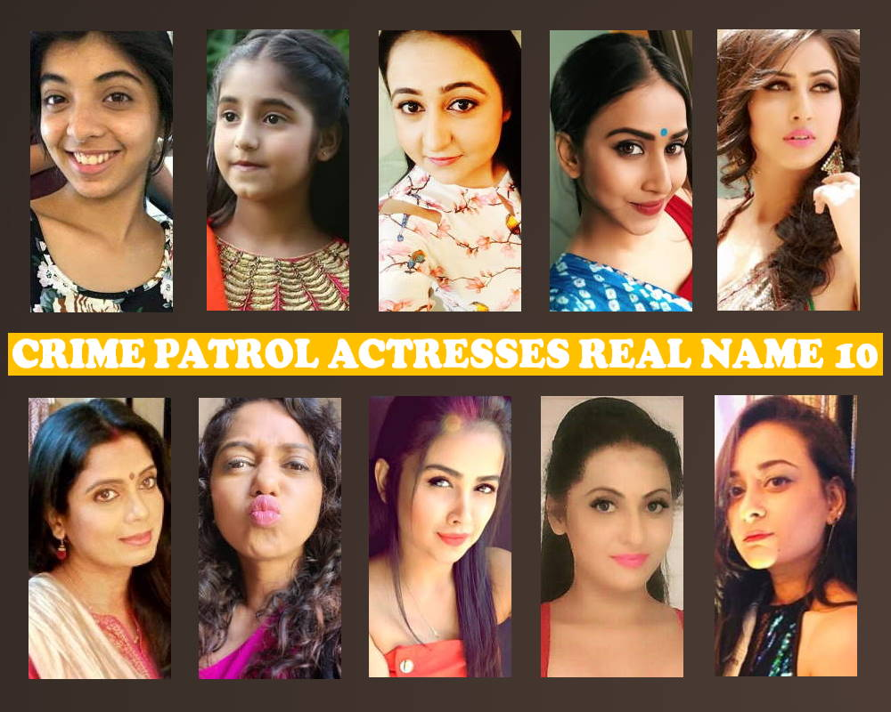 Crime Patrol Actors Female List 10, Crew, Sony TV Series, Schedule, Pics, Premise, Crime Patrol Actress List 10, Timing, Pictures, Actors