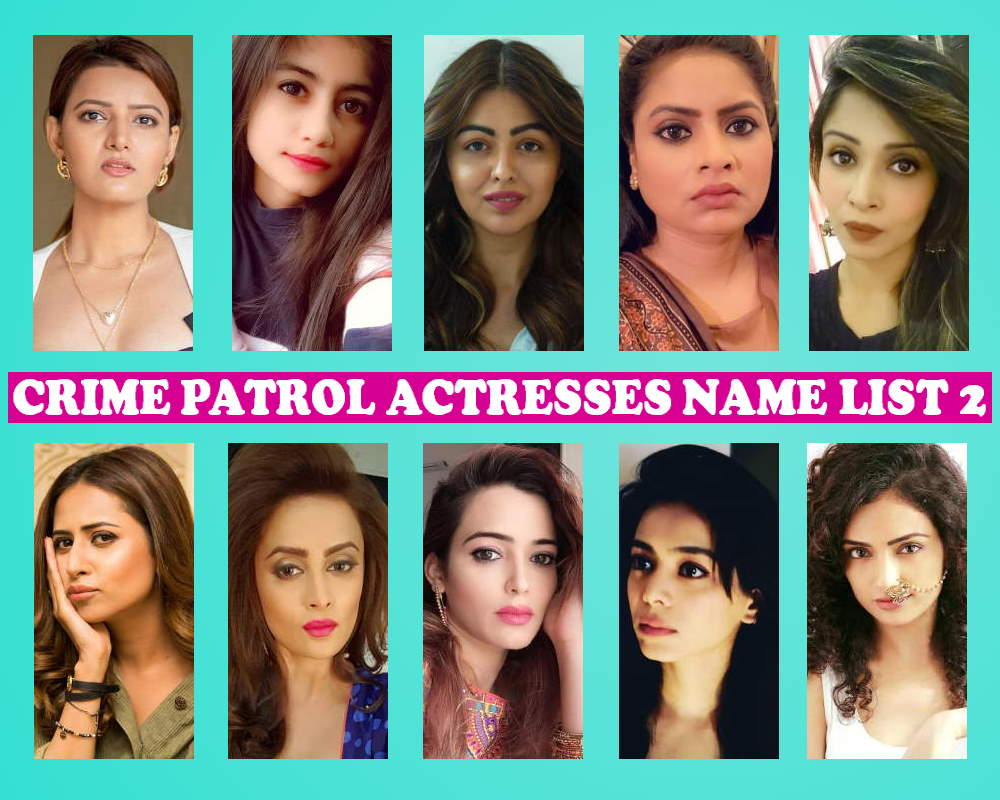 Crime Patrol Actress Name List 2017, Crew Members, Sony TV Show, Genre, Premise, Start Date, Timing, Pictures, Crime Patrol Female Cast 2017