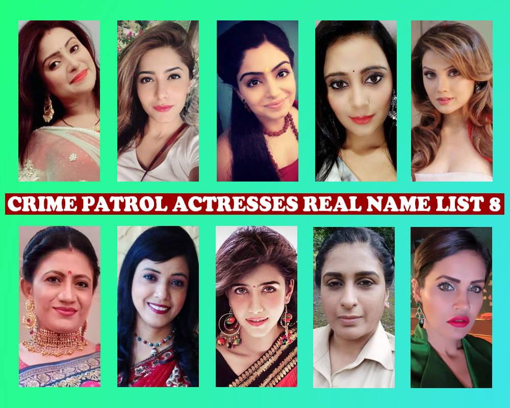 Crime Patrol Cast Female 8 List, Crew, Sony TV Show, Schedule, Pics, Premise, Crime Patrol Actress List 8, Timing, Pictures, Actors
