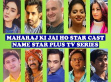 Maharaj Ki Jai Ho Cast Name, Star Plus Series, Timing, Genre, Premier, Crew, Start, Wiki, Images and More