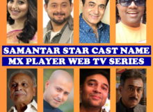 Samantar Cast Name, MX Player Web Show, Crew, Genre, Start, Wiki, Images, Pics and More