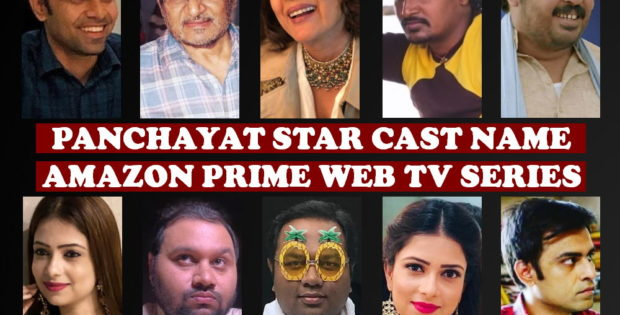 Panchayat Cast Name, Amazon Prime Series, Crew, Start, Timing, Genre, Premier, Wiki, Images and More